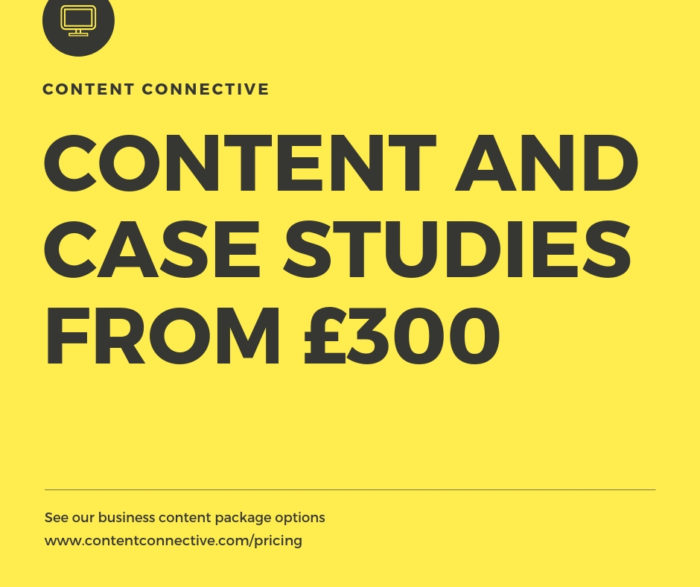 Content Connective Content and case studies from £300